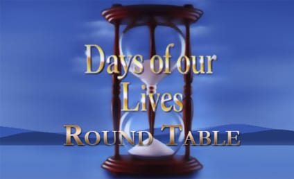 Days of Our Lives Round Table: Confronting Will