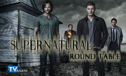 "Supernatural Season Finale Round Table: ""Sacrifice"""