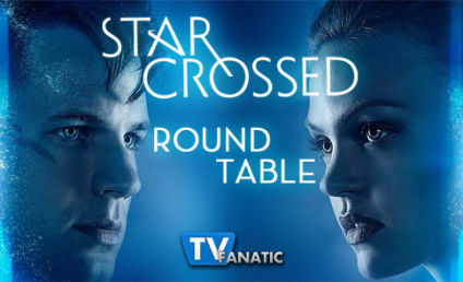 "Star-Crossed Round Table: ""These Violent Delights Have Violent Ends"""