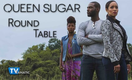 Queen Sugar Round Table: Damn it, Hollywood!