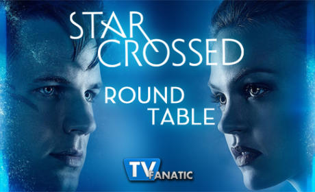 Star-Crossed Round Table: Our Toll Shall Strive to Mend
