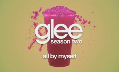 Glee Cast - All By Myself