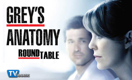 Grey's Anatomy Round Table: Is Derek Cheating?!?