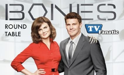 "Bones Season Finale Round Table: ""The Change in the Game"""