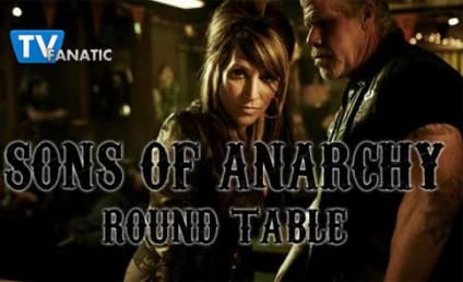 "Sons of Anarchy Round Table: ""You Are My Sunshine"""