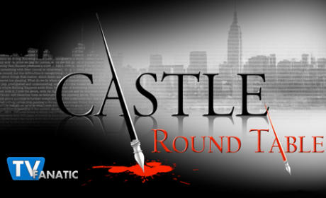 "Castle Round Table: ""Scared to Death"""