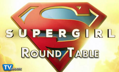 Supergirl Round Table: The Peroxide Avenger