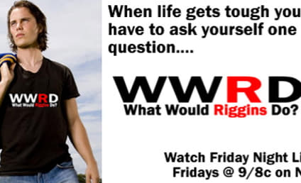 Ask Yourself: What Would Riggins Do?