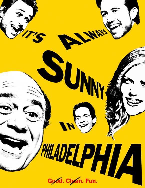 It's Always Sunny in Philadelphia Poster