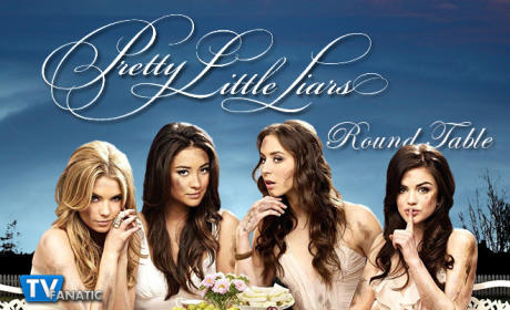 Pretty Little Liars Round Table: Who Is Uber A?
