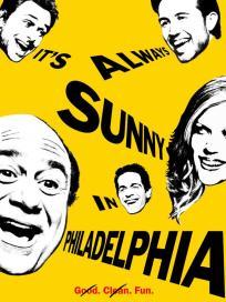 Its always sunny in philadelphia poster
