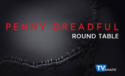 "Penny Dreadful Round Table: ""Resurrection"""