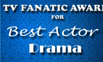 TV Fanatic Awards: Best Actor in a Drama, Round 2!