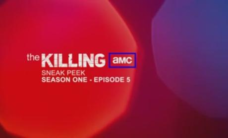 "The Killing Promo: ""Super 8"""