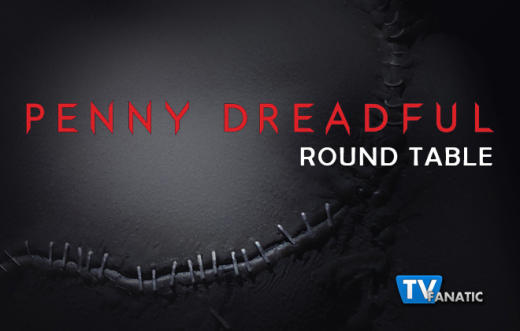 Penny Dreadful Round Table 1-27-15