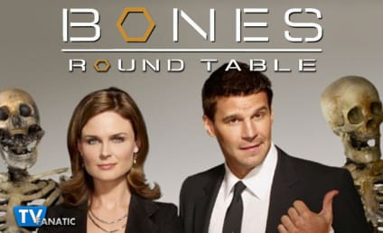 Bones Round Table: Who Do You Miss the Most?