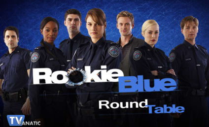 "Rookie Blue Round Table: ""Under Fire"""