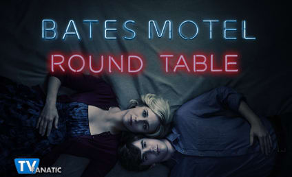 Bates Motel Round Table: Seduction, Suicide and Tender Moments