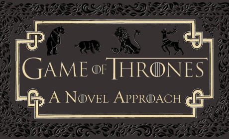 Game of Thrones Season 2 Premiere: A Novel Approach