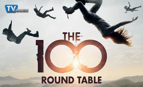 The 100 Round Table: Blood Must Not Have Blood