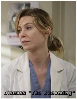 "Discuss ""The Becoming"" in Grey's Anatomy Forum"