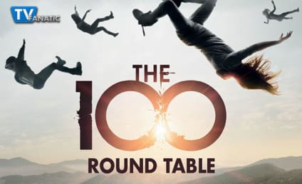 The 100 Round Table: A Choice to Fight or Die