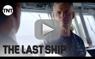 The Last Ship Season 3: Extended Trailer and A Heroic Return!!