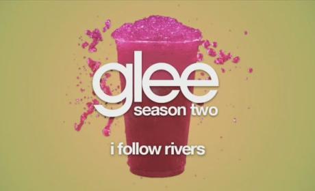 Glee Cast - I Follow Rivers