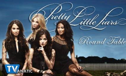 "Pretty Little Liars Round Table: ""This Is a Dark Ride"""