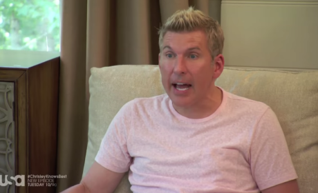 Angry Todd - Chrisley Knows Best