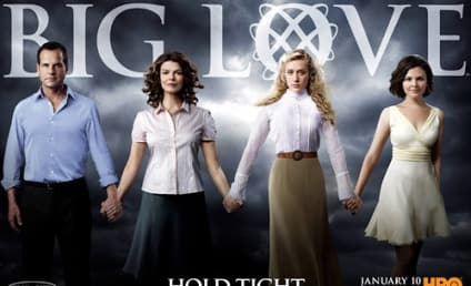 Big Love Season Four Poster, Storyline Revealed
