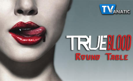 "True Blood Round Table: ""I Found You"""