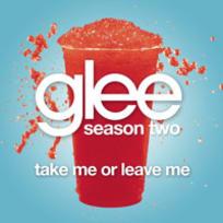 Take Me or Leave Me