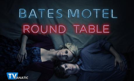 Bates Motel Round Table: Norma's Finest Hour