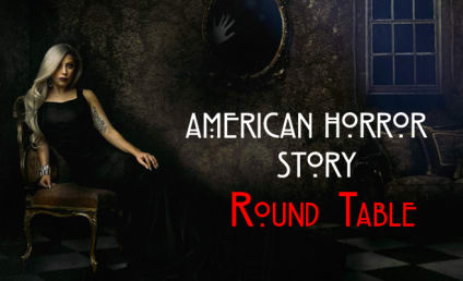 American Horror Story Round Table: Serial Killers & Psychopaths!