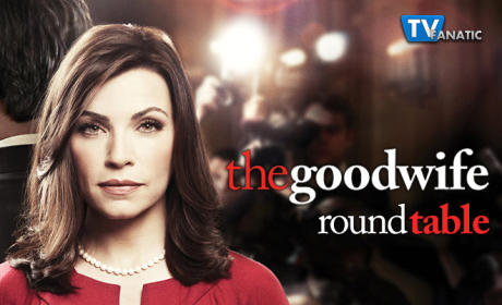 The Good Wife Season Finale Round Table: Who's Your Partner?