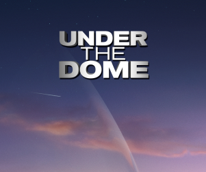 CBS Renews Under the Dome for Season 2