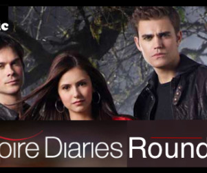 "Vampire Diaries Round Table: ""Friday Night Bites"""