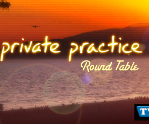 "Private Practice Round Table: ""The Hard Part"""