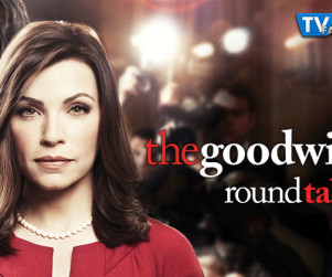 "The Good Wife Round Table: ""Foreign Affairs"""