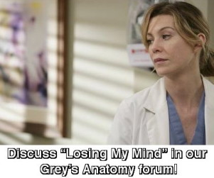 """Discuss """"Losing My Mind"""" in Our Grey's Anatomy Forum!"""