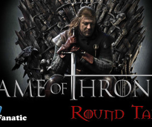 "Game of Thrones Round Table: ""Fire and Blood"""