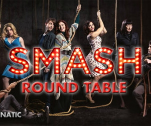 Smash Round Table: Series Premiere