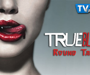 "True Blood Round Table: ""Jesus Gonna Be Here"""