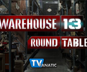 "Warehouse 13 Round Table: ""An Evil Within"""
