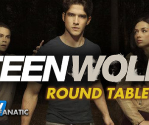 Teen Wolf Round Table: Season 2 Finale