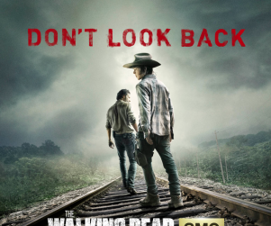 The Walking Dead Return Poster: Don't Look Back