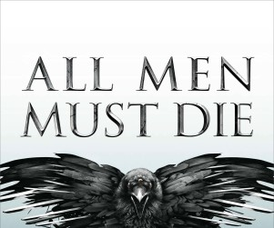 New Game of Thrones Poster: All Men Must Die