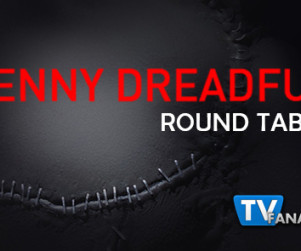 "Penny Dreadful Round Table: ""Seance"""