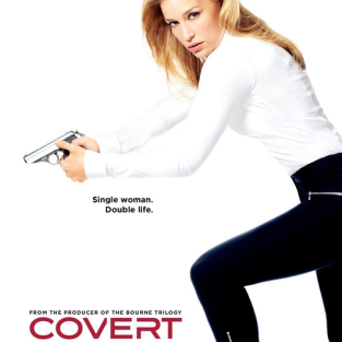 Covert Affairs Poster: Single Woman. Double Life.